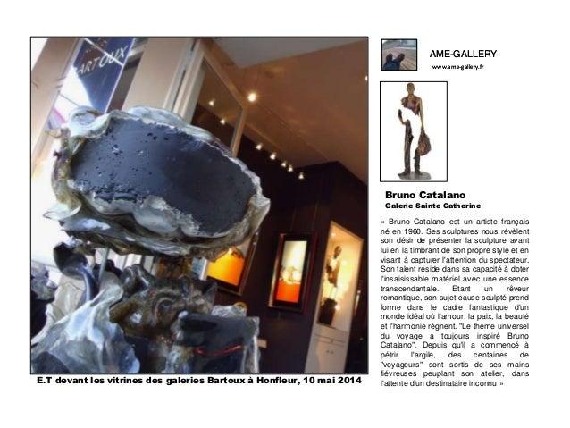 Ame gallery le monde de l'art selon e.t.-100514 e.t. devant les vitrines des galeries bartoux à honfleur Slide 3