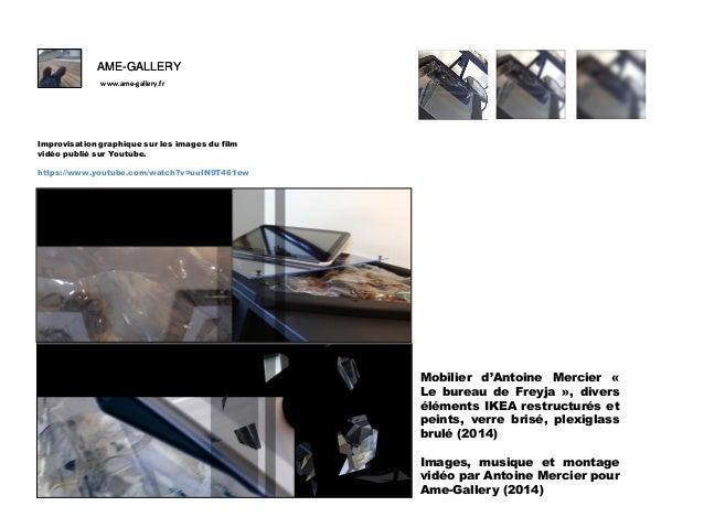 AME-GALLERY www.ame-gallery.fr  F Improvisation graphique sur les images du film vidéo publié sur Youtube. https://www.you...