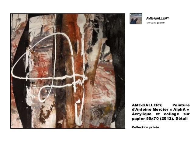 Ame gallery peinture d'antoine mercier -alpha- Slide 2
