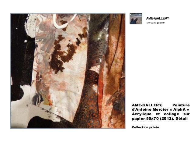 Ame gallery peinture d'antoine mercier -alpha- Slide 3