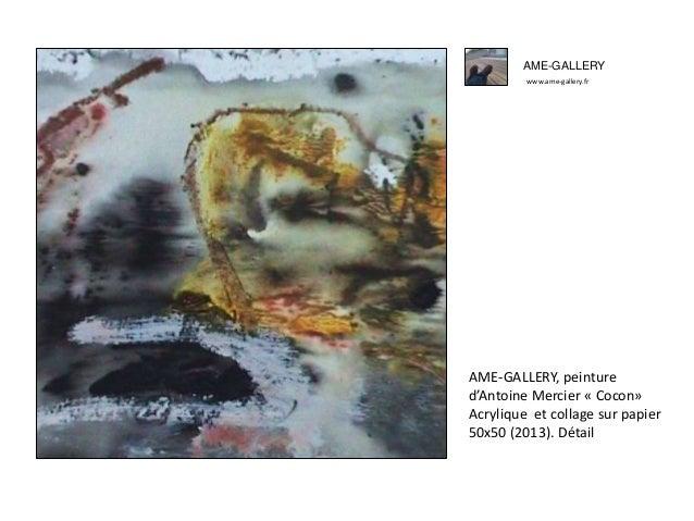 Ame gallery peinture d'antoine mercier -cocon- Slide 2