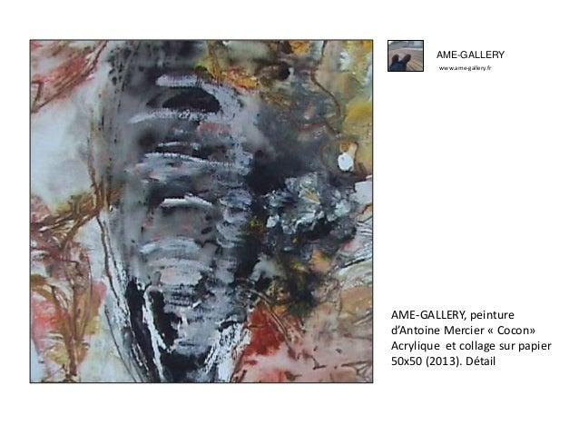 Ame gallery peinture d'antoine mercier -cocon- Slide 3