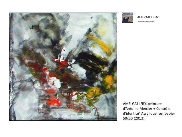 """AME-GALLERY www.ame-gallery.fr AME-GALLERY, peinture d'Antoine Mercier « Contrôle d'identité"""" Acrylique sur papier 50x50 (..."""