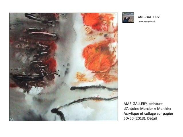 AME-GALLERY www.ame-gallery.fr AME-GALLERY, peinture d'Antoine Mercier « Menhir» Acrylique et collage sur papier 50x50 (20...
