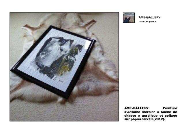 AME-GALLERY www.ame-gallery.fr  AME-GALLERY Peinture d'Antoine Mercier « Scène de chasse » acrylique et collage sur papier...