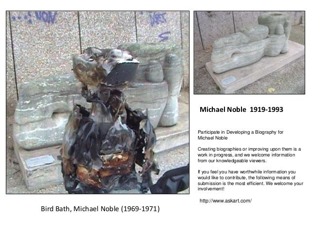 Bird Bath, Michael Noble (1969-1971) Michael Noble 1919-1993 Participate in Developing a Biography for Michael Noble Creat...