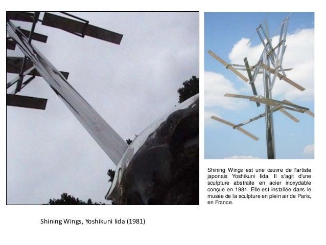 Shining Wings, Yoshikuni Iida (1981) Shining Wings est une œuvre de l'artiste japonais Yoshikuni Iida. Il s'agit d'une scu...