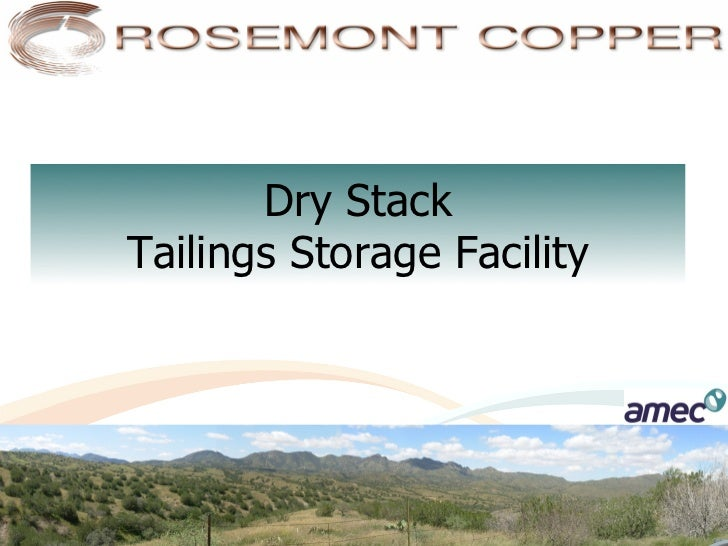 Dry StackTailings Storage Facility