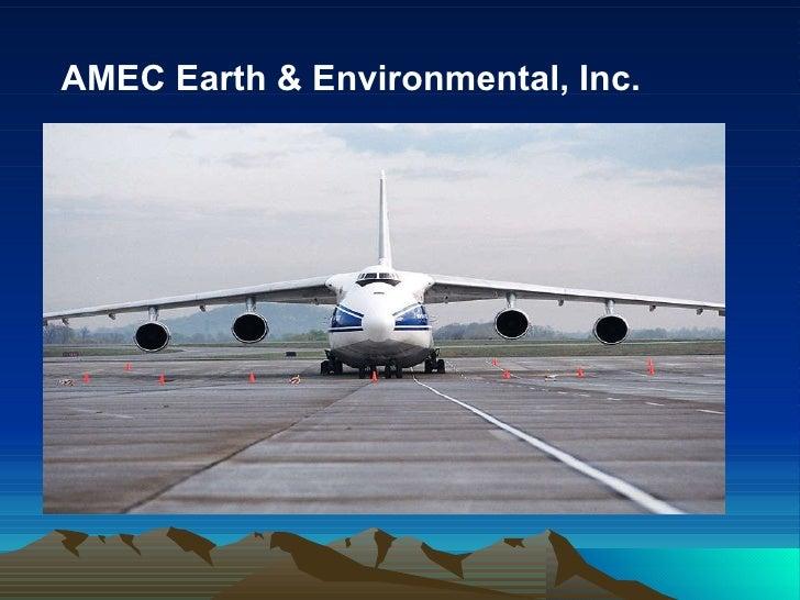 AMEC Earth & Environmental, Inc.