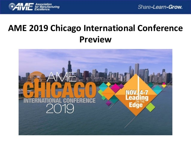 AME 2019 Chicago International Conference Preview