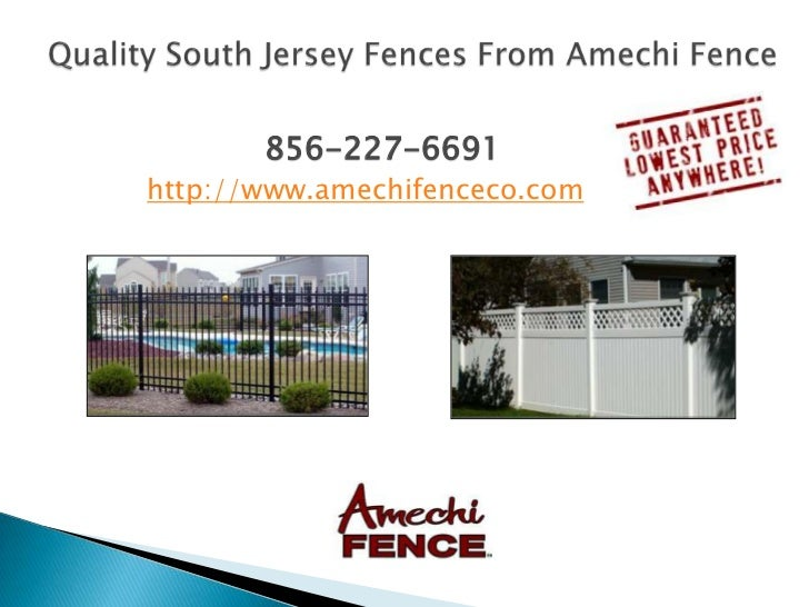 Quality South Jersey Fences From Amechi Fence<br />856-227-6691<br />http://www.amechifenceco.com<br />