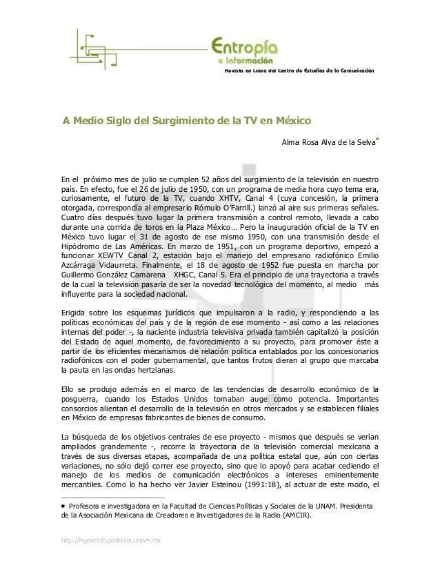 Revista en Línea del Centro de Estudios de la ComunicaciónA Medio Siglo del Surgimiento de la TV en México                ...