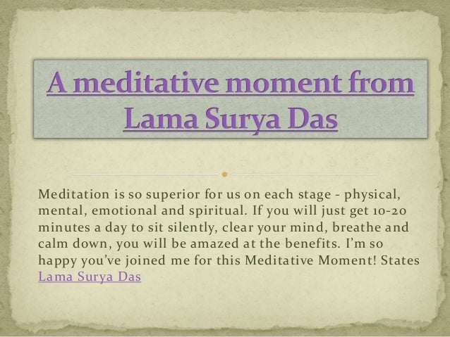 A Meditative Moment From Lama Surya Das