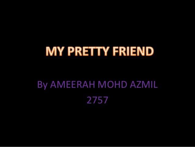 By AMEERAH MOHD AZMIL         2757