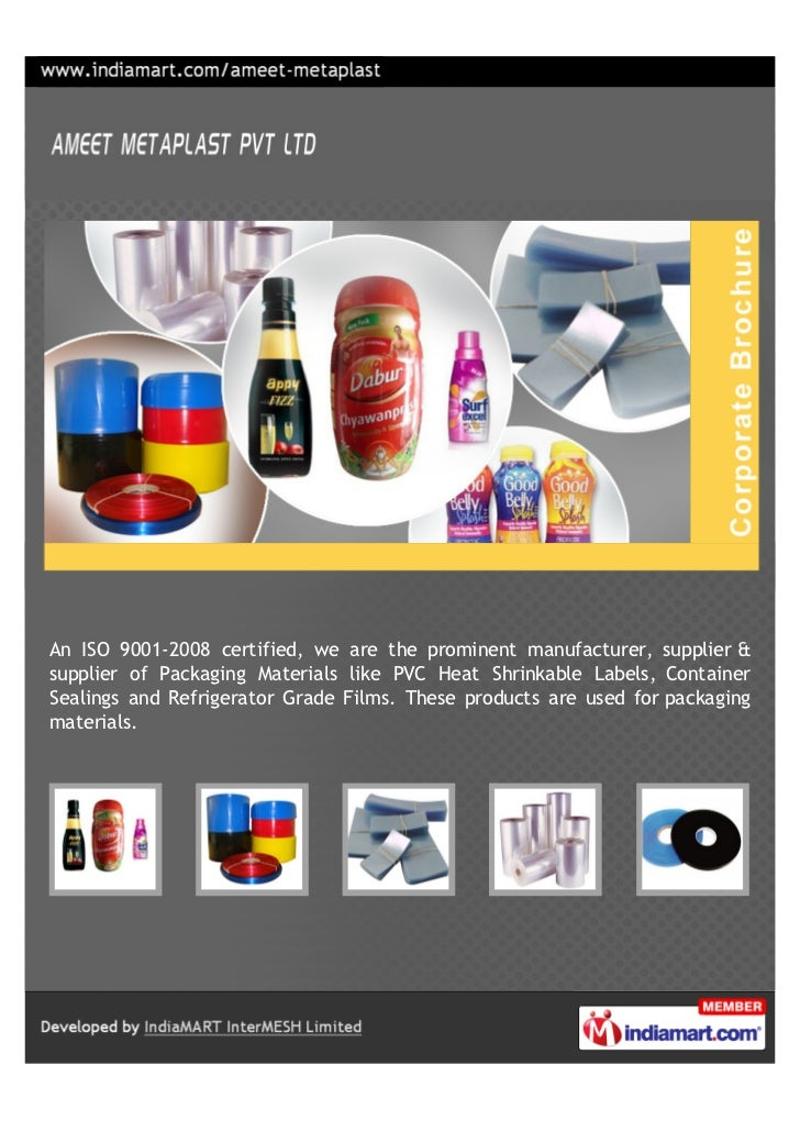 An ISO 9001-2008 certified, we are the prominent manufacturer, supplier &supplier of Packaging Materials like PVC Heat Shr...