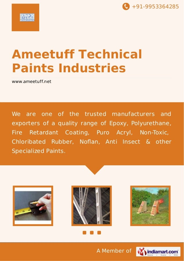 +91-9953364285 A Member of Ameetuff Technical Paints Industries www.ameetuff.net We are one of the trusted manufacturers a...