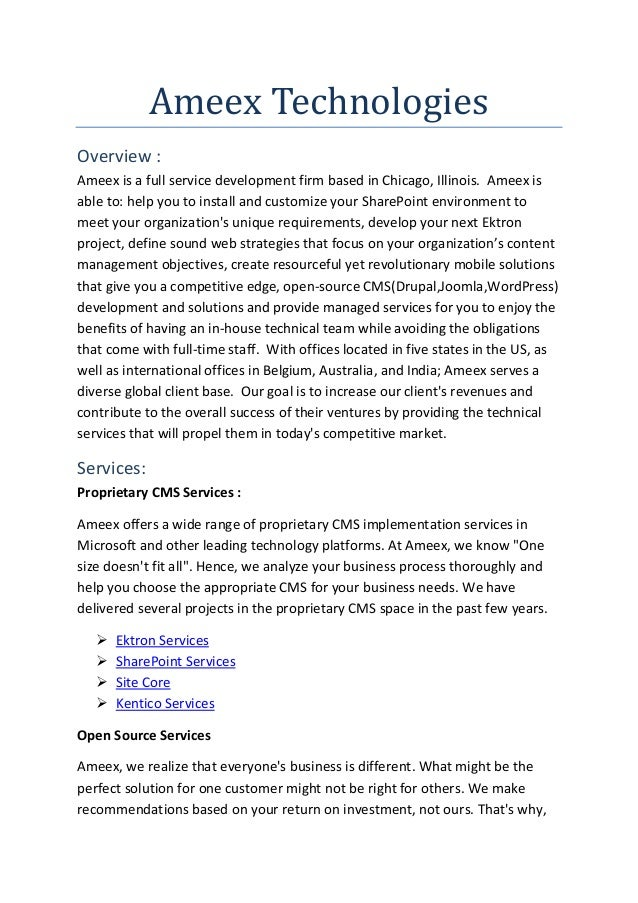 Ameex Technologies Overview : Ameex is a full service development firm based in Chicago, Illinois. Ameex is able to: help ...