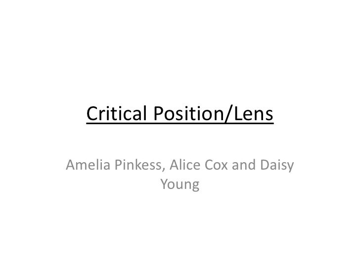 Critical Position/LensAmelia Pinkess, Alice Cox and Daisy              Young
