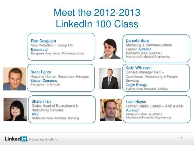 Meet the 2012-2013                 LinkedIn 100 Class Ravi Dasgupta                             Danielle Bond Vice Preside...