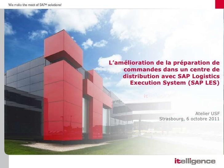 L'amélioration de la préparation de    commandes dans un centre de    distribution avec SAP Logistics      Execution Syste...