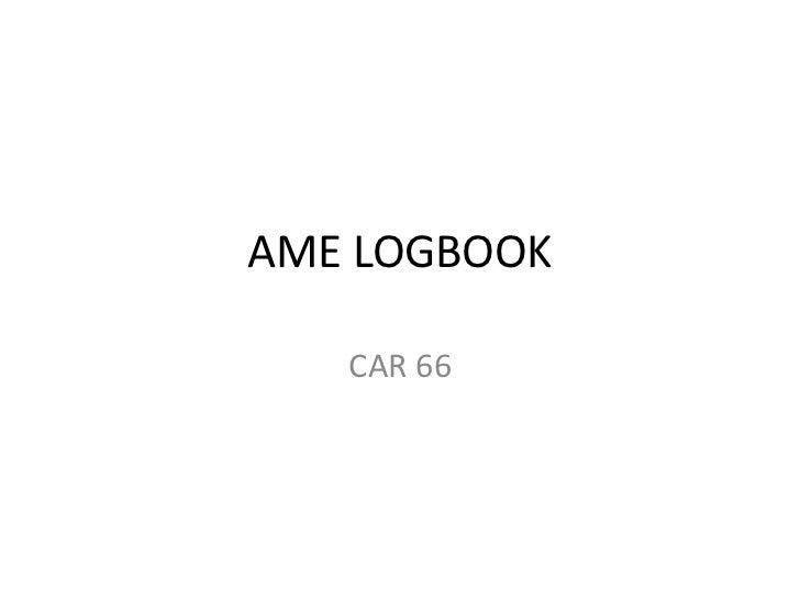 AME LOGBOOK   CAR 66