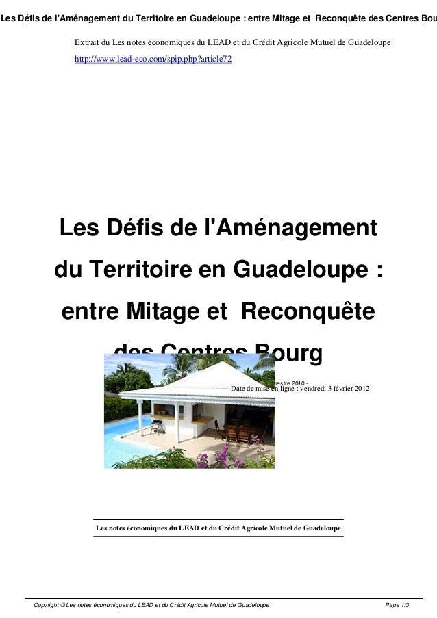Les Défis de l'Aménagement du Territoire en Guadeloupe : entre Mitage et Reconquête des Centres Bou Extrait du Les notes é...