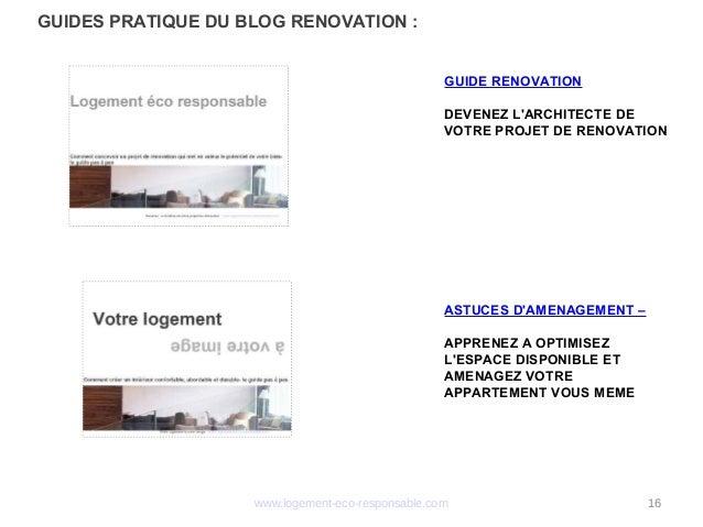 www.logement-eco-responsable.com 16 GUIDES PRATIQUE DU BLOG RENOVATION: GUIDE RENOVATION DEVENEZ L'ARCHITECTE DE VOTRE PR...