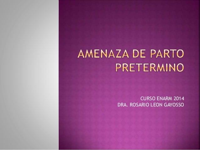 CURSO ENARM 2014 DRA. ROSARIO LEON GAYOSSO