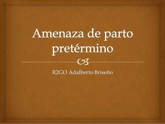 R2GO Adalberto Briseño