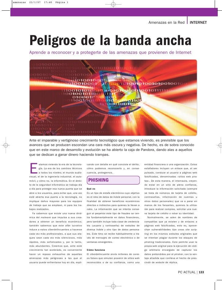 Amenazas en la Red                  INTERNET     Peligros de la banda ancha Aprende a reconocer y a protegerte de las amen...