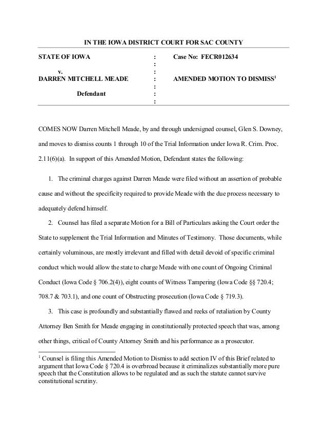 IN THE IOWA DISTRICT COURT FOR SAC COUNTY  STATE OF IOWA : Case No: FECR012634  :  v. :  DARREN MITCHELL MEADE : AMENDED M...