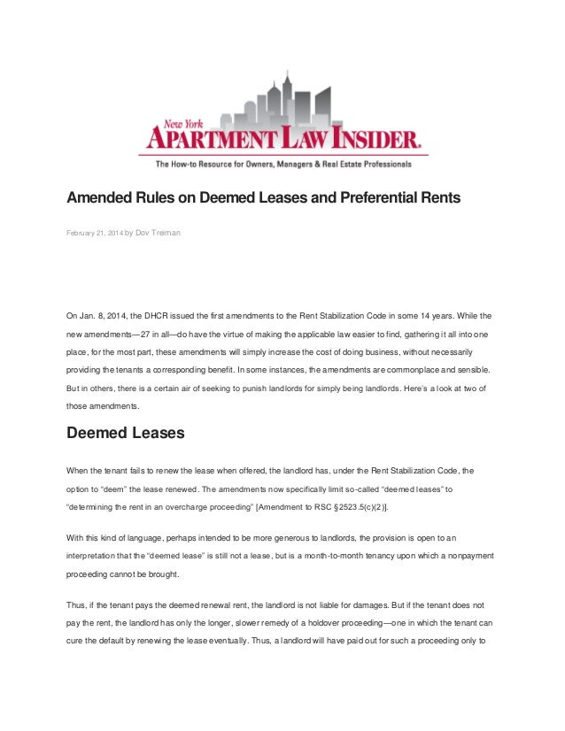 Amended Rules on Deemed Leases and Preferential Rents February 21, 2014 by Dov Treiman On Jan. 8, 2014, the DHCR issued th...