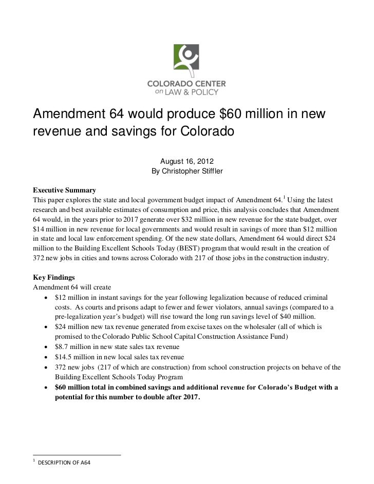 Amendment 64 would produce $60 million in newrevenue and savings for Colorado                                          Aug...
