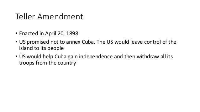 Teller Amendment Platt Amendment And The Foraker Act