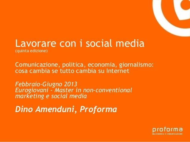 Lavorare con i social media(quinta edizione)Gianni Florido e laComunicazione, politica, economia, giornalismo:Provincia di...