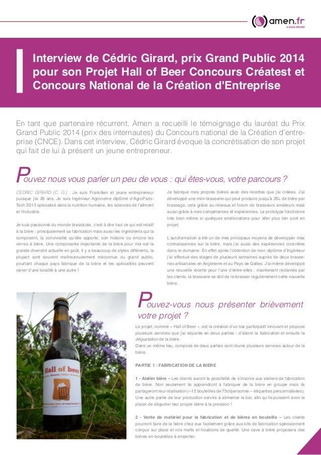 Interview de Cédric Girard, prix Grand Public 2014 pour son Projet Hall of Beer Concours Créatest et Concours National de ...