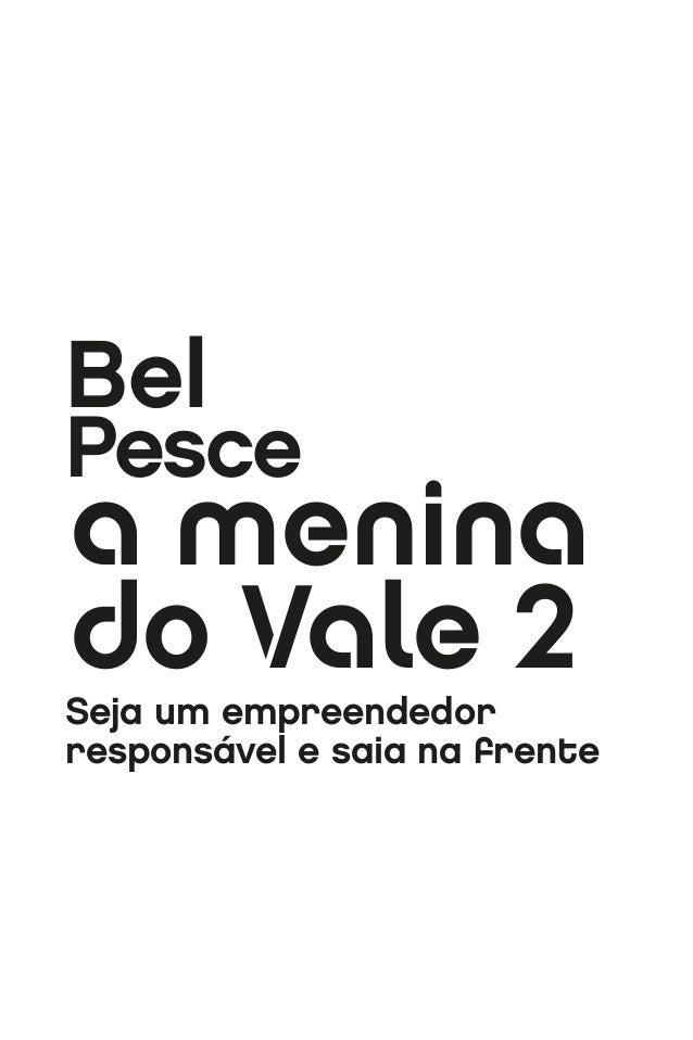 A menina do vale 2 - BEL PESCE Slide 3