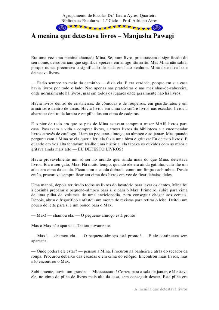 Agrupamento de Escolas Dr.ª Laura Ayres, Quarteira                 Bibliotecas Escolares - 1.º Ciclo – Prof. Adriano Aires...