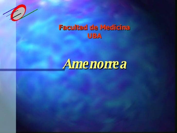 Facultad de Medicina UBA Amenorrea