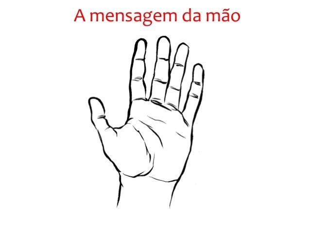 A mensagem da mão