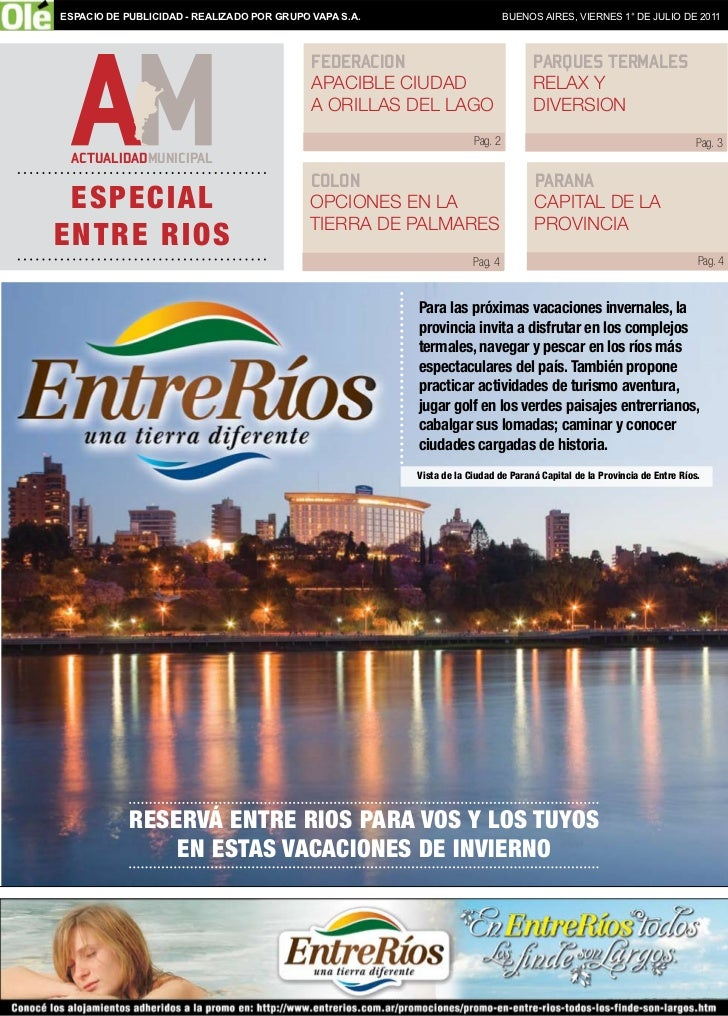 ESPACIO DE PUBLICIDAD - REALIZADO POR GRUPO VAPA S.A.                          BUENOS AIRES, VIERNES 1° DE JULIO DE 2011  ...