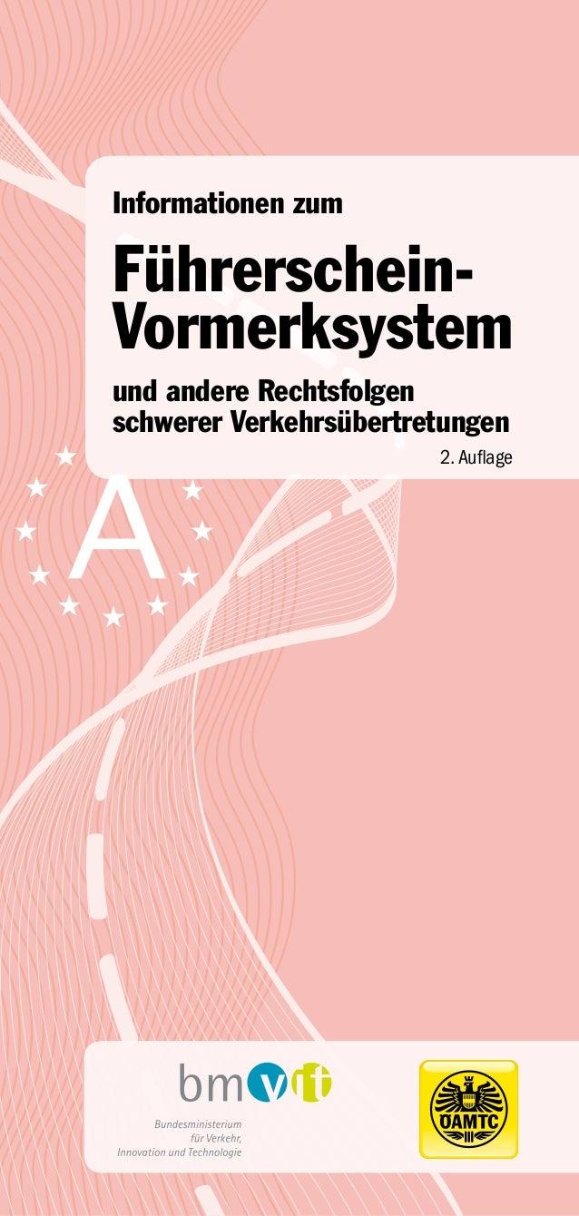 Informationen zumFührerschein-Vormerksystemund andere Rechtsfolgenschwerer Verkehrsübertretungen                        2....