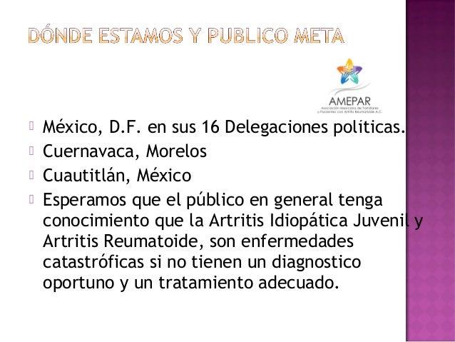  México, D.F. en sus 16 Delegaciones políticas. Cuernavaca, Morelos Cuautitlán, México Esperamos que el público en gen...