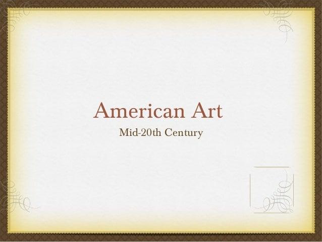 American Art  Mid-20th Century