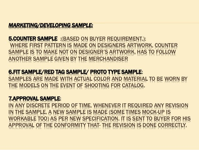 MARKETING/DEVELOPING SAMPLE: 5.COUNTER SAMPLE :(BASED ON BUYER REQUIREMENT,): WHERE FIRST PATTERN IS MADE ON DESIGNERS ART...