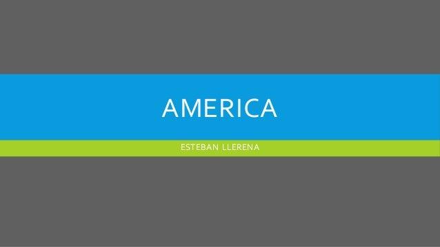 AMERICA ESTEBAN LLERENA