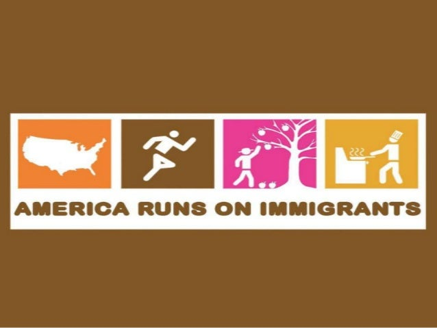 America Runs on Immigrants