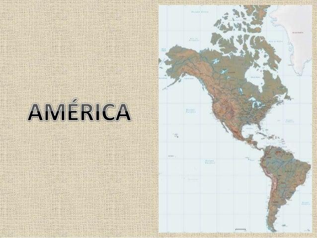 As duas formas mais utilizadas de regionalização da América consideram dois critérios: Físicos e Étnicos. -Critérios Físic...