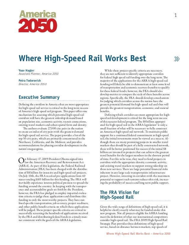 1  Where High-Speed Rail Works Best Yoav Hagler Associate Planner, America 2050 Petra Todorovich Director, America 2050  E...