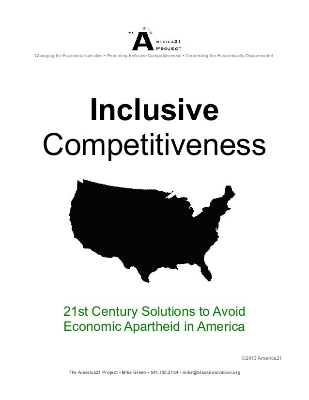 Changing the Economic Narrative • Promoting Inclusive Competitiveness • Connecting the Economically Disconnected     Inclu...